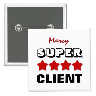 Super CLIENT with Stars RED V23 Pinback Button