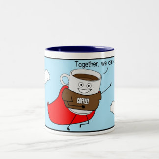 Super Coffee:  Together, we can do anything! Two-Tone Coffee Mug