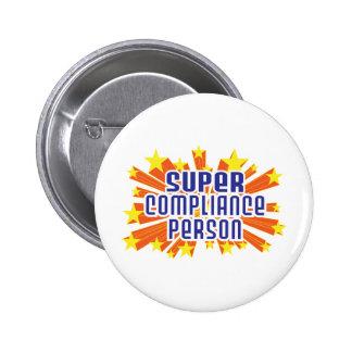 Super Compliance Person Pinback Button