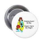 Super Crossing Guard Pins