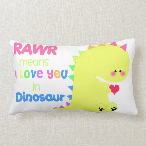 Cute Pillows With Sayings : SUPER CUTE Dinosaur Pillow Zazzle