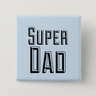 Super Dad Block Text Pinback Button