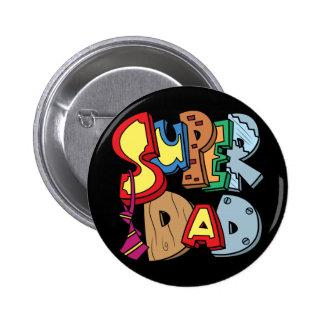 Super Dad 2 Inch Round Button