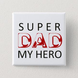 Super Dad Button