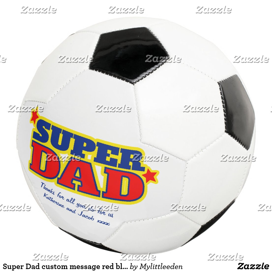 Super Dad custom message red blue yellow ball