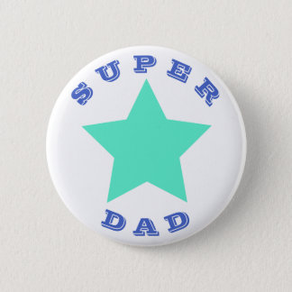 SUPER DAD   Father's Day   Big Teal Star Button