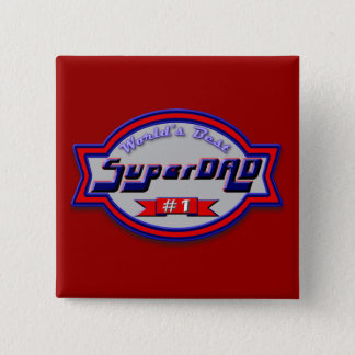 Super Dad Gifts and Super Dad Apparel Button