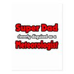 Super Dad ... Meteorologist Postcard