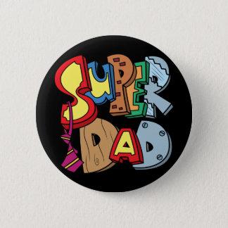 Super Dad Pinback Button