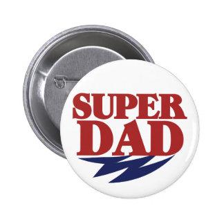 Super Dad Pinback Buttons