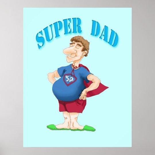 Super Dad Poster