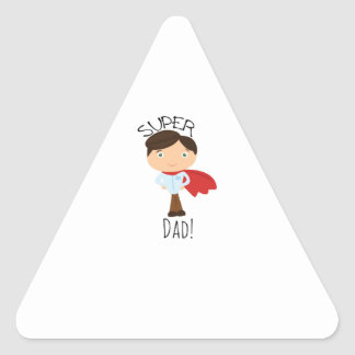 Super Dad! Triangle Sticker