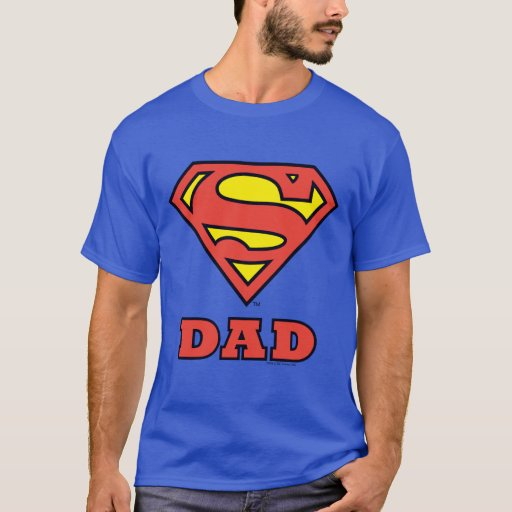 Super Dad T-Shirt | Zazzle