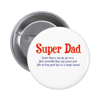 Super Dad with super powers t-shirts and gifts Pinback Button