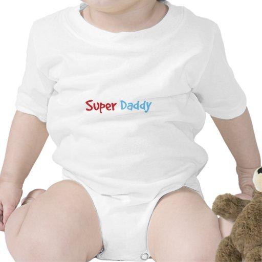 Super Daddy Shirts