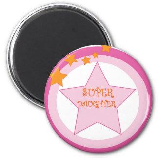 Super Daughter Badge Magnet