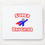Super Daughter Mouse Pads