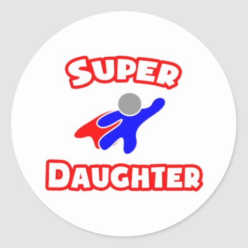 Super Daughter Stickers