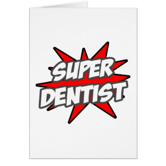 Super Dentist Card