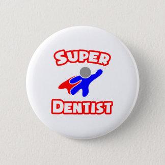 Super Dentist Pinback Button