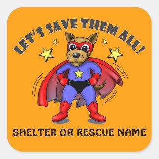 Super Dog animal rescue, shelter stickers, badges Square Sticker