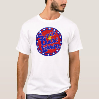 SUPER DUCK LOVER PATRIOTIC T-Shirt