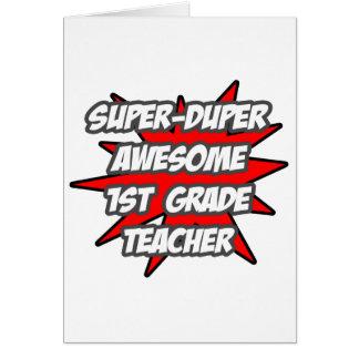 Super Duper Awesome 1st Grade Teacher Card