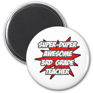 Super Duper Awesome 3rd Grade Teacher 2 Inch Round Magnet