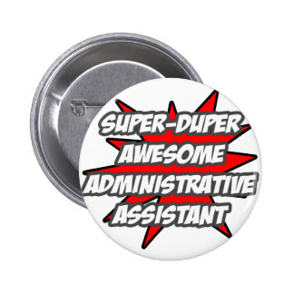 Super Duper Awesome Admin. Assistant Button