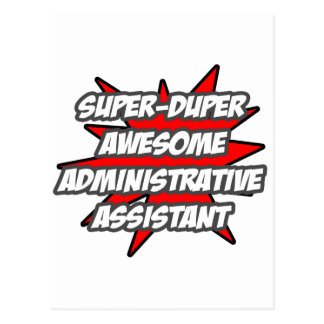 Super Duper Awesome Admin. Assistant Post Card