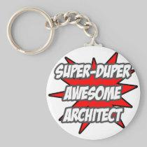 Super Duper Awesome Architect Keychain