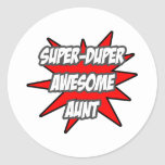 Super Duper Awesome Aunt Round Sticker