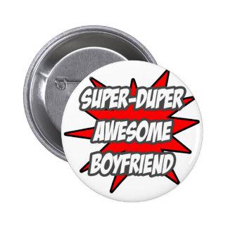 Super Duper Awesome Boyfriend Pinback Button