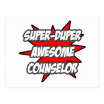 Super Duper Awesome Counselor Postcard