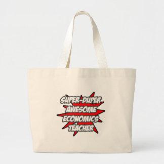 Super Duper Awesome Economics Teacher Canvas Bag