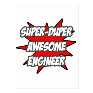 Super Duper Awesome Engineer Postcard