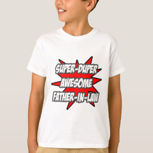 40407db3 Super Duper Awesome Father-In-Law T-Shirt