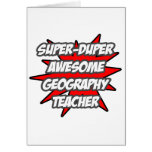 Super Duper Awesome Geography Teacher Cards
