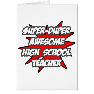 Super Duper Awesome High School Teacher Cards