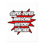 Super Duper Awesome History Teacher Post Card