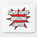 Super Duper Awesome Lawyer Mouse Pad