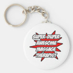 Super Duper Awesome Massage Therapist Keychains