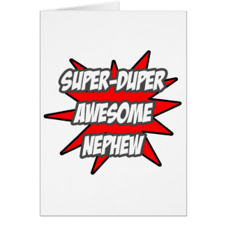 Super Duper Awesome Nephew Greeting Card