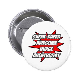 Super Duper Awesome Nurse Anesthetist Button