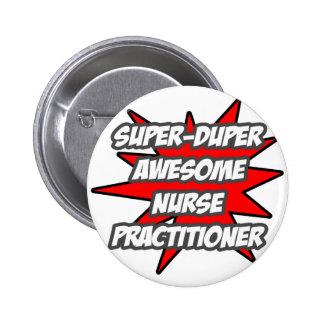 Super Duper Awesome Nurse Practitioner Pinback Button