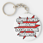 Super Duper Awesome Occupational Therapist Key Chains