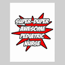Super Duper Awesome Pediatric Nurse Postcard