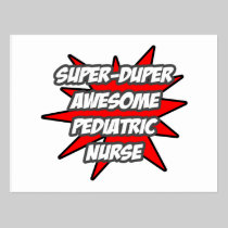 Super Duper Awesome Pediatric Nurse Postcard