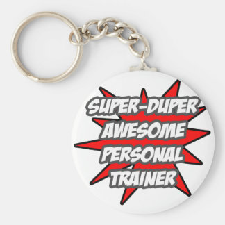 Super Duper Awesome Personal Trainer Keychains