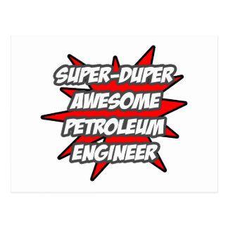 Super Duper Awesome Petroleum Engineer Post Card